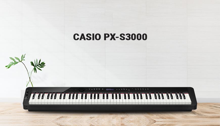 Casio PX-S3000: Sự lựa chọn lý tưởng cho mỗi không gian