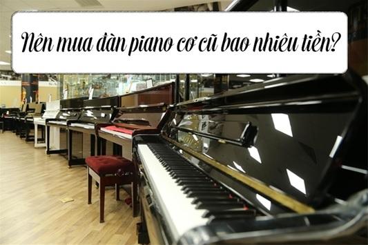 nen mua dan piano cu bao nhieu tien
